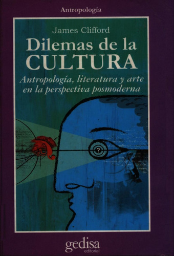 dilemas de la cultura clifford james - libro