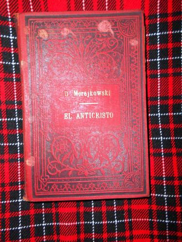 dimitry merejkowski - el anticristo - tomo segundo - 1910