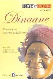 dinaane : cuentos de mujeres sudafricanas(libro )