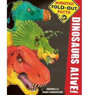 dinosaurs alive ! - little tiger press