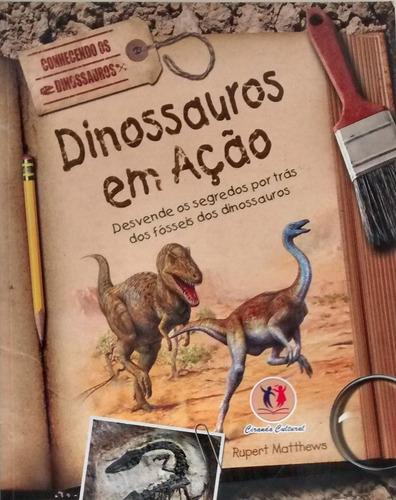 dinossauros em ação - rupert matthews