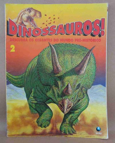 dinossauros fascículo no. 2 ed. globo 1993 24 pgs.