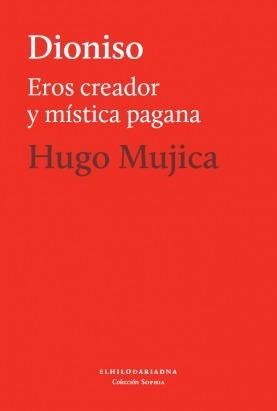 dioniso - hugo mujica - el hilo de ariadna