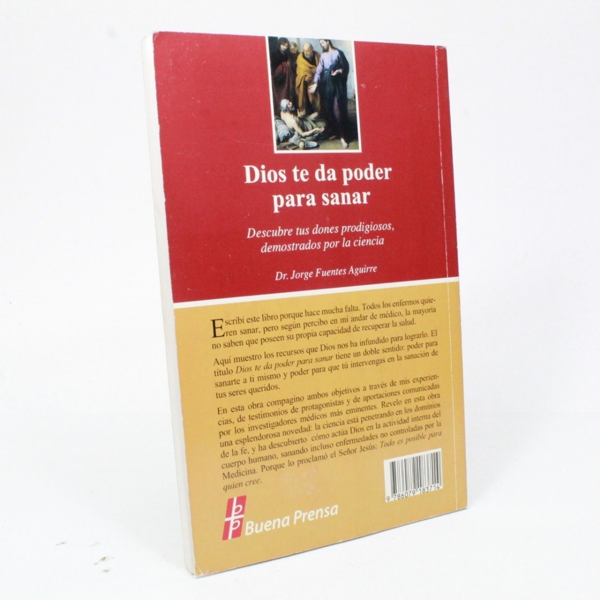 Dios Te Da Poder Para Sanar Dr Jorge Fuentes Aguirre R7 - $ 1,000 00