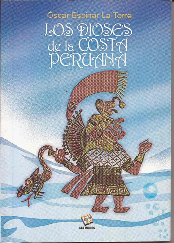 dioses de la costa peruana°ó.e.la torre°(ilustr.) san marcos