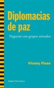 diplomacias de paz: negociar con grupos armados(libro )