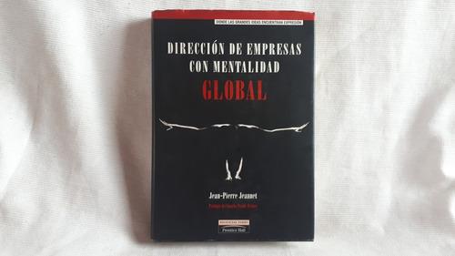 direccion de empresas con mentalidad global jeannet