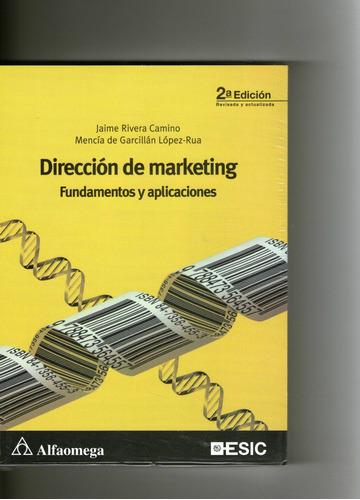 direccion de marketing, fundamentos y aplicaciones