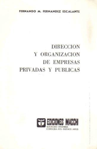 direccion y org. de empresas privadas y publicas - macchi