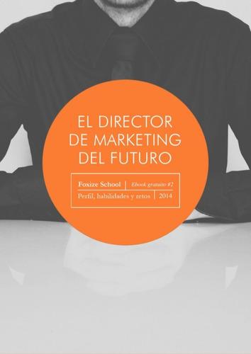 director de marketing del futuro