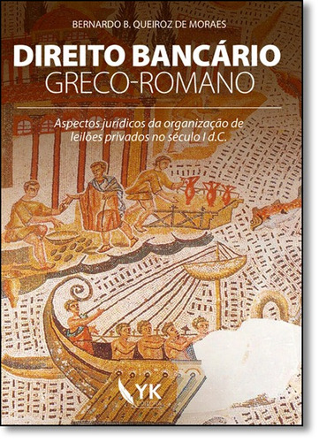 direito bancário greco-romano: aspectos jurídicos da organ