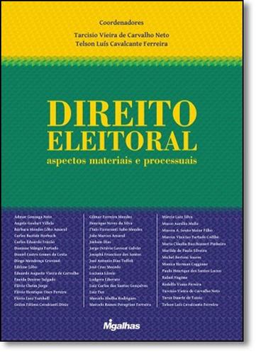 direito eleitoral - aspectos materiais e processuais