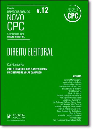direito eleitoral - vol.12 - coleção repercussões do novo