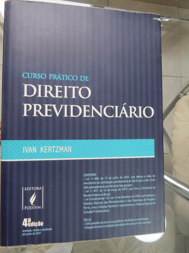 direito previdenciário -  ivan kertzman - 4ª ed. (2007)