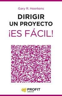dirigir un proyecto ¡es fácil!; gary r. heerken envío gratis