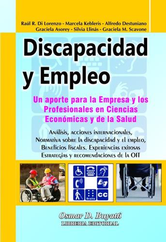 discapacidad y empleo - asorey, destuniano, di lorenzo,