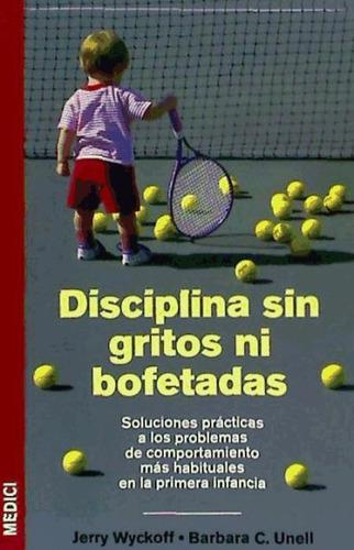 disciplina sin gritos ni bofetadas(libro infancia)