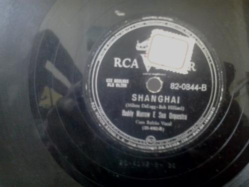 disco 78 rpm buddy murrow shanghai good morning mister echo