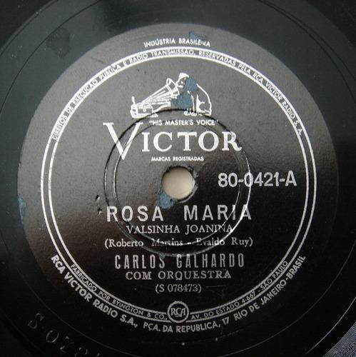 disco 78 rpm - carlos galhardo - victor 80-0421