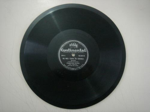 disco 78 rpm - francisco alves - continental 16.681