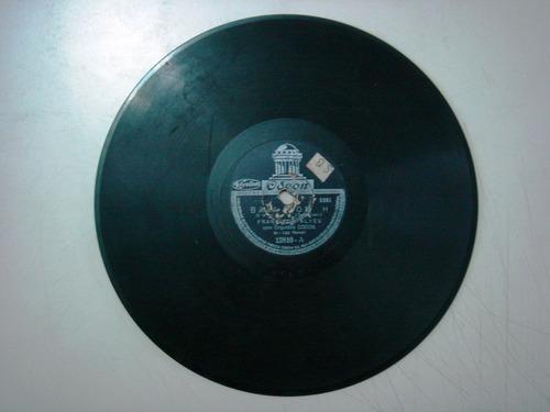 disco 78 rpm - francisco alves -odeon 12.810