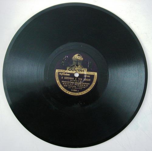 disco 78 rpm - gastão formenti -odeon 11.554