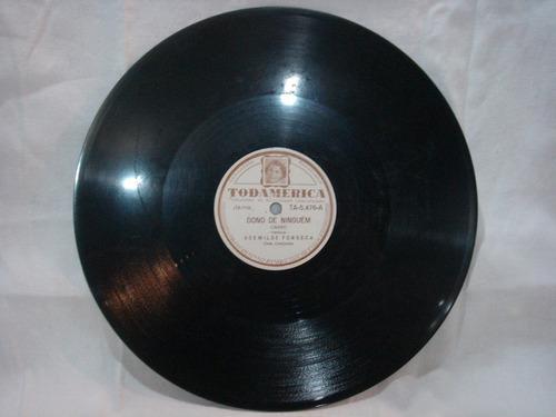 disco 78 rpm - todamerica 5.476 - ademilde fonseca