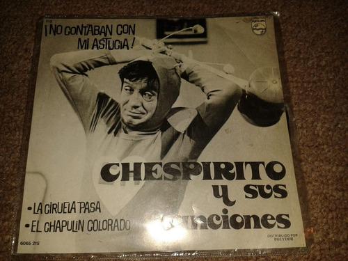 disco acetato 45 rpm de: chespirito y sus canciones