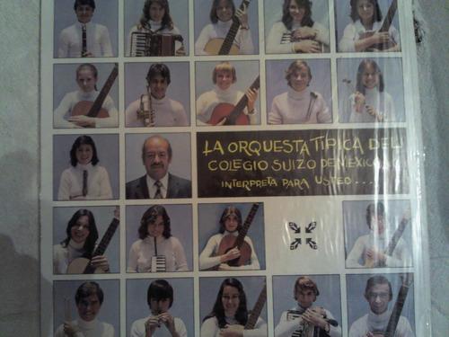 disco acetato de: la orquesta tipica del colegio suizo de me