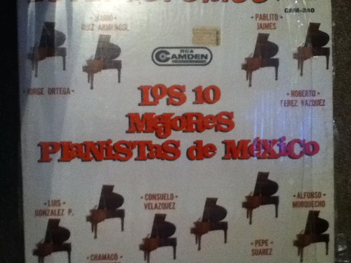 disco acetato de: los 10 mejores pianistas de mexico