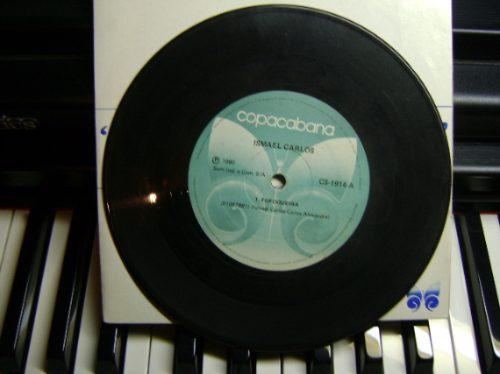 disco compacto vinil - não é lp - ismael carlos - 1980