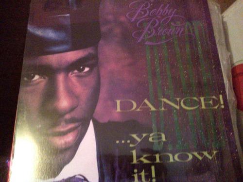 disco de acetato de bobby brown dance!..ya know it!