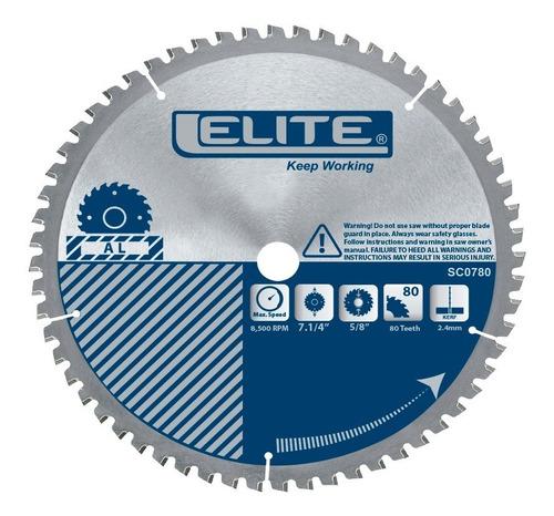 disco de sierra para aluminio 7.1/4, 80 dientes elite sc0780