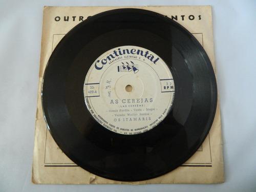 disco de vinil - os itamaris- as cerejas compacto ep 38