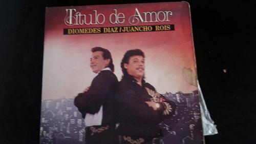 disco de vinilo de diomedez diaz   título de amor