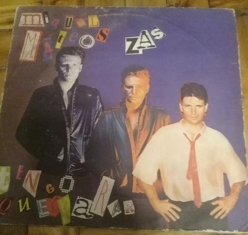disco de vinilo original miguel mateos zas tengo que parar