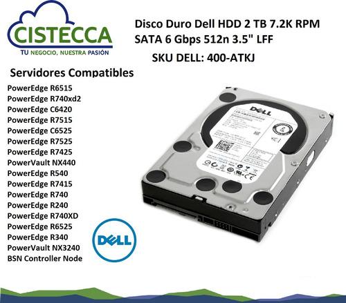 disco duro dell hdd 2 tb 7.2k rpm sata 6 gbps 512n 3.5  lff