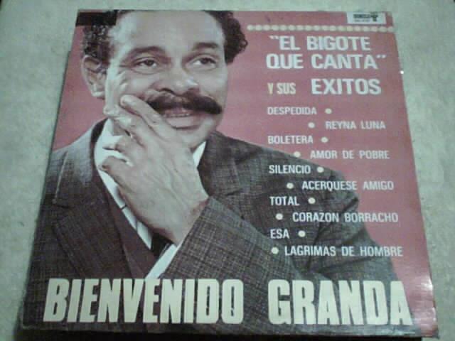 Disco Lp Bienvenido Granda El Bigote Que Canta Y Sus Exitos