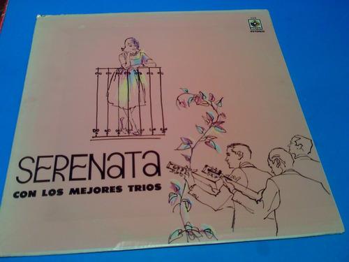 disco lp  - serenata con los mejores trios de mexico