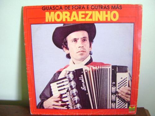 disco lp vinil moraezinho guasca de fora 1980
