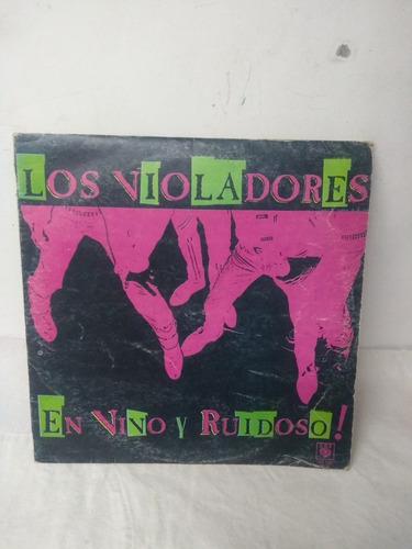 disco original,los violadores,en vivo y ruidoso
