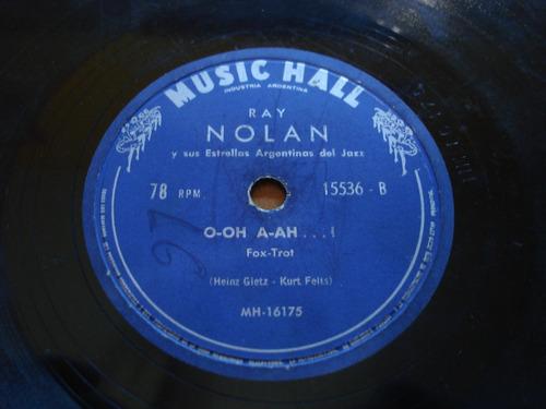 disco pasta 78 rpm ray nolan estrellas argentinas jazz c35