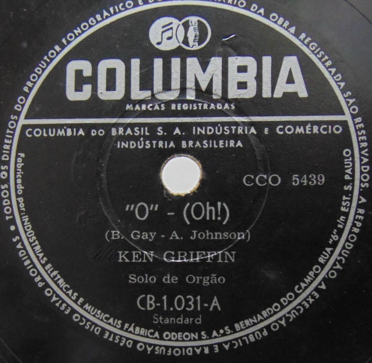 Disco Rotação 78 - Ken Griffin - Solo De Orgão - O - (oh!) -