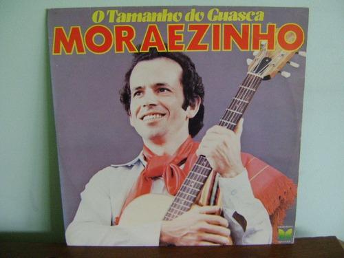 disco vinil lp moraezinho o tamanho do guasca 1982