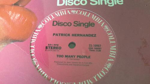 disco vinil patrick hernandez too many people