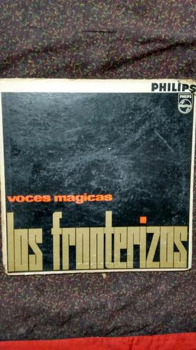 disco vinilo los fronterizos - voces mágicas