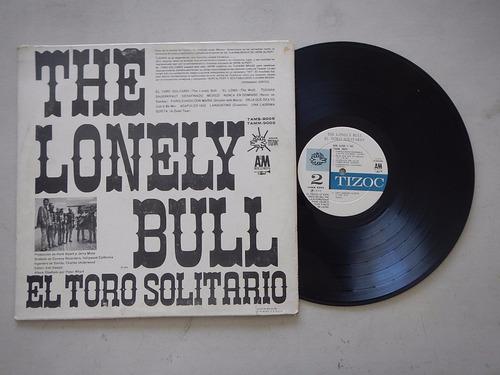 discos lp. the lonely bull. herb alpert y tijuana brass 4ele