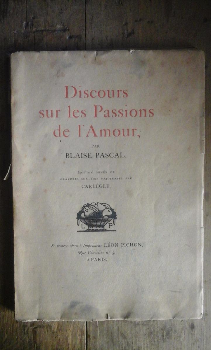 Discours Sur Les Passions De Lamour Par Blaise Pascal1920 35000