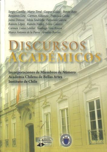 discursos académicos 1995 al 2007/ a. chilena  bellas artes