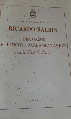 discursos políticos-parlamentarios. ricardo balbin.